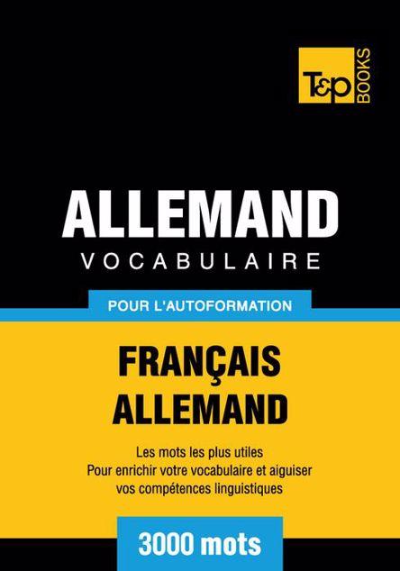Picture of Vocabulaire Francais-Allemand Pour L'Autoformation - 3000 Mots