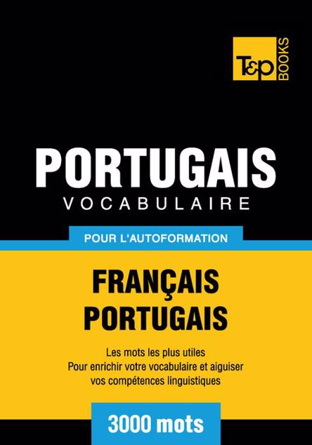 Picture of Vocabulaire Francais-Portugais Pour L'Autoformation - 3000 Mots