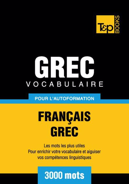 Picture of Vocabulaire Francais-Grec Pour L'Autoformation - 3000 Mots