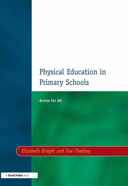 Picture of Physical Education in Primary Schools: Access for All
