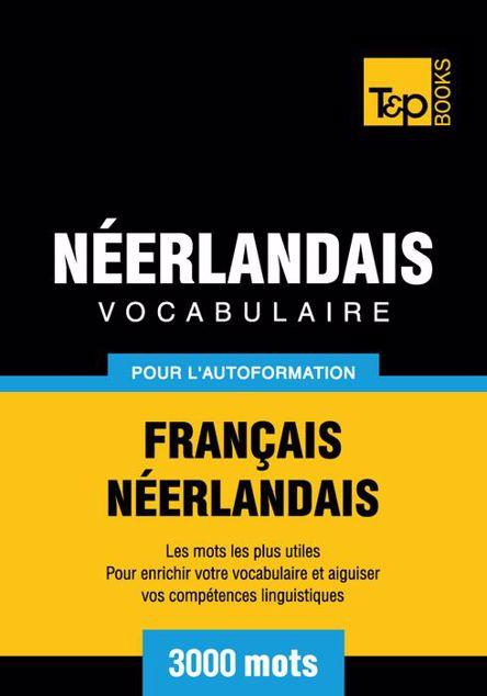 Picture of Vocabulaire Francais-Neerlandais Pour L'Autoformation - 3000 Mots