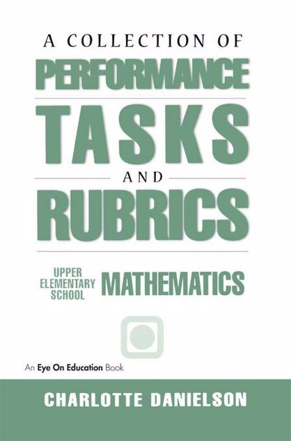 Picture of A Collection of Performance Tasks & Rubrics: Upper Elementary Mathematics