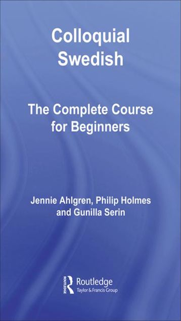 Picture of Colloquial Swedish: The Complete Course for Beginners
