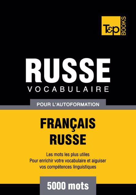Picture of Vocabulaire Francais-Russe Pour L'Autoformation - 5000 Mots
