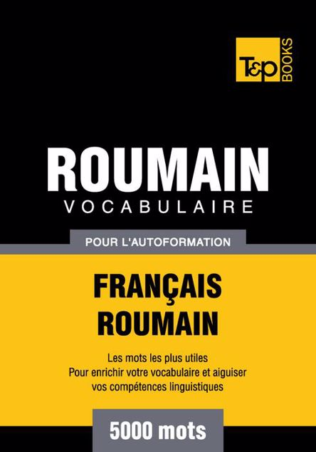 Picture of Vocabulaire Francais-Roumain Pour L'Autoformation - 5000 Mots
