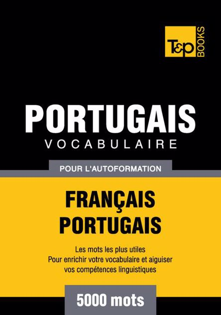 Picture of Vocabulaire Francais-Portugais Pour L'Autoformation - 5000 Mots