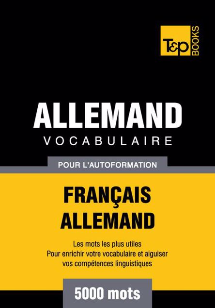 Picture of Vocabulaire Francais-Allemand Pour L'Autoformation - 5000 Mots