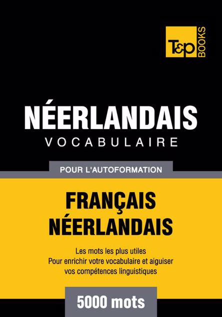 Picture of Vocabulaire Francais-Neerlandais Pour L'Autoformation - 5000 Mots