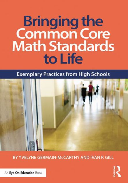 Picture of Bringing the Common Core Math Standards to Life: Exemplary Practices from High Schools