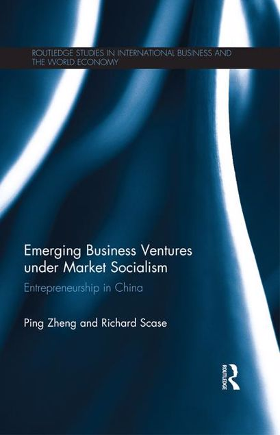 Picture of Emerging Business Ventures in China: Entrepreneurship Under Market Socialism: Entrepreneurship in China