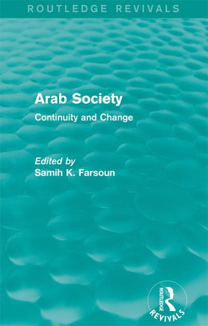 Picture of Arab Society: Continuity and Change: Continuity and Change
