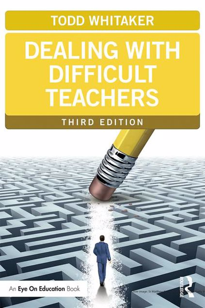 Picture of Dealing with Difficult Teachers, Third Edition