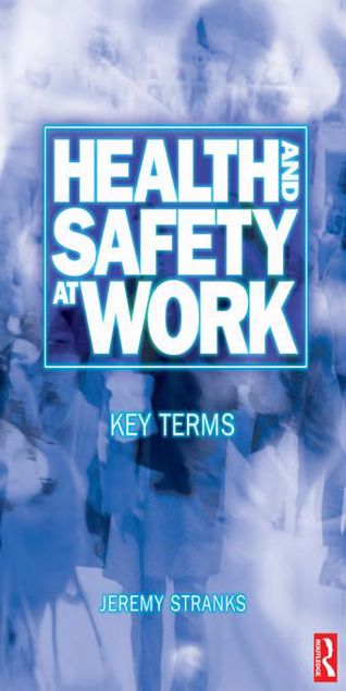 Picture of Health and Safety at Work: Key Terms
