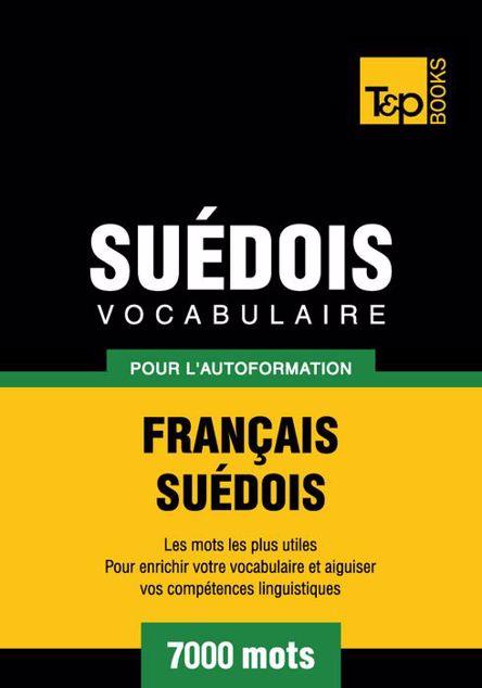 Picture of Vocabulaire Francais-Suedois Pour L'Autoformation - 7000 Mots