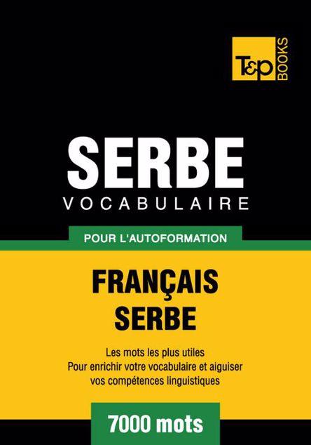 Picture of Vocabulaire Francais-Serbe Pour L'Autoformation - 7000 Mots