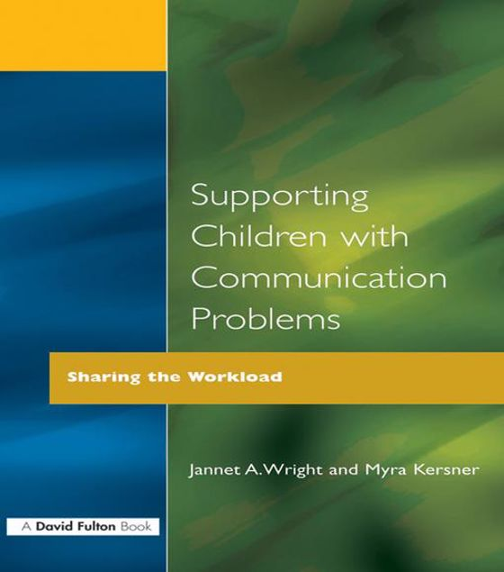 Picture of Supporting Children with Communication Problems: Sharing the Workload