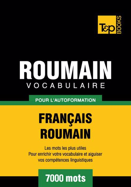 Picture of Vocabulaire Francais-Roumain Pour L'Autoformation - 7000 Mots
