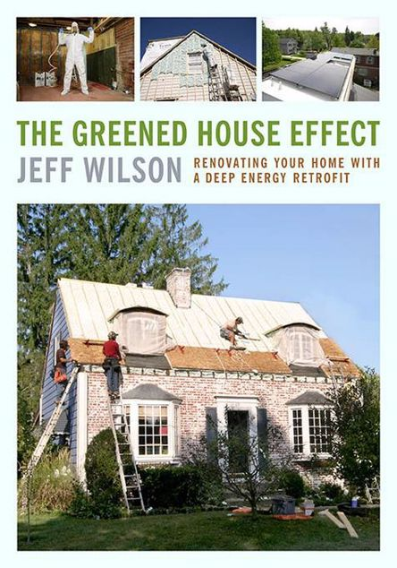 Picture of The Greened House Effect: Renovating Your Home with a Deep Energy Retrofit