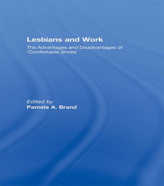 Picture of Lesbians and Work: The Advantages and Disadvantages of 'Comfortable Shoes'