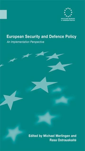 Picture of European Security and Defence Policy: An Implementation Perspective