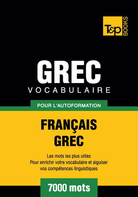 Picture of Vocabulaire Francais-Grec Pour L'Autoformation - 7000 Mots