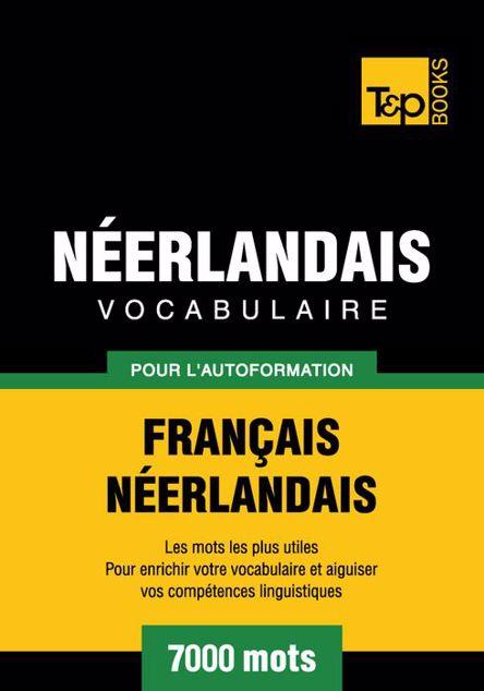 Picture of Vocabulaire Francais-Neerlandais Pour L'Autoformation - 7000 Mots