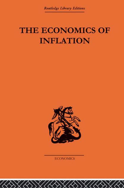 Picture of The Economics of Inflation: A Study of Currency Depreciation in Post-War Germany, 1914-1923