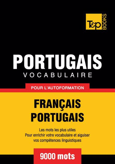 Picture of Vocabulaire Francais-Portugais Pour L'Autoformation - 9000 Mots