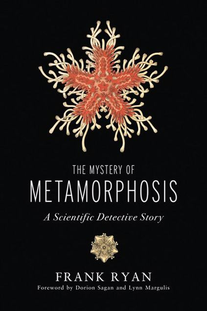 Picture of The Mystery of Metamorphosis: A Scientific Detective Story