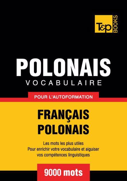 Picture of Vocabulaire Francais-Polonais Pour L'Autoformation - 9000 Mots