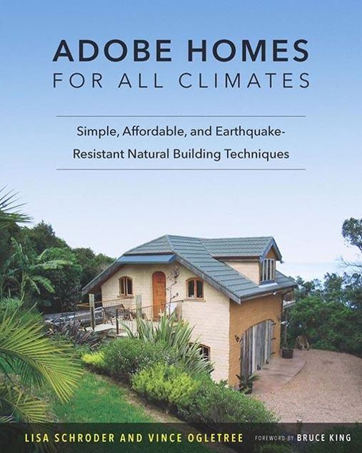 Picture of Adobe Homes for All Climates: Simple, Affordable, and Earthquake-Resistant Natural Building Techniques