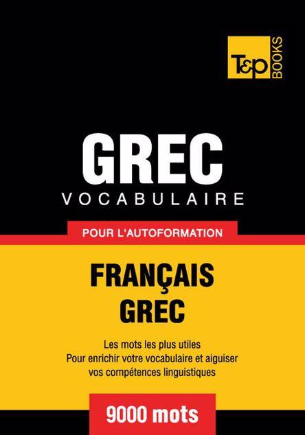 Picture of Vocabulaire Francais-Grec Pour L'Autoformation - 9000 Mots