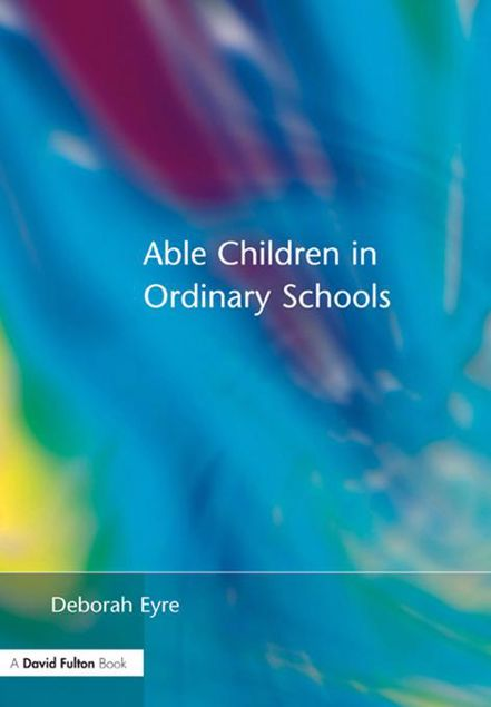 Picture of Able Children in Ordinary Schools