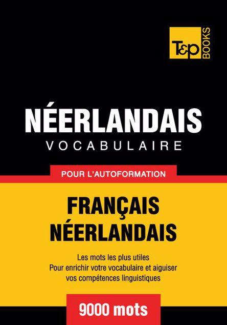 Picture of Vocabulaire Francais-Neerlandais Pour L'Autoformation - 9000 Mots