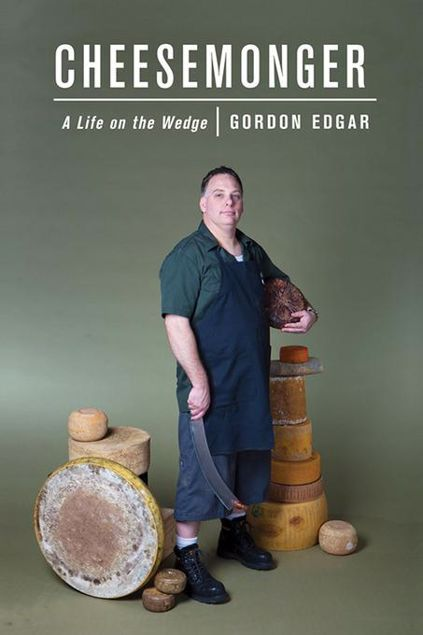 Picture of Cheesemonger: A Life on the Wedge