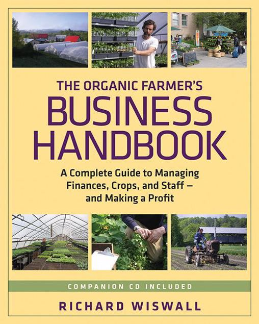 Picture of The Organic Farmer's Business Handbook: A Complete Guide to Managing Finances, Crops, and Staff - and Making a  Profit