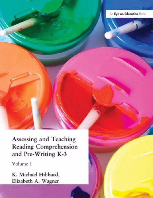 Picture of Assessing and Teaching Reading Composition and Pre-Writing, K-3, Vol. 1