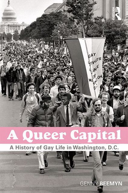 Picture of A Queer Capital: A History of Gay Life in Washington D.C.