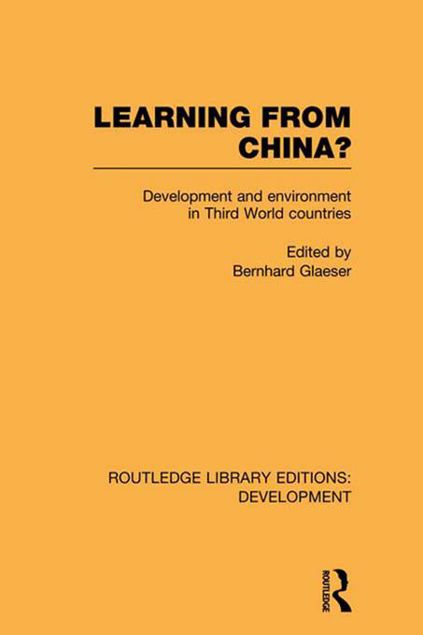 Picture of Learning from China?: Development and Environment in Third World Countries