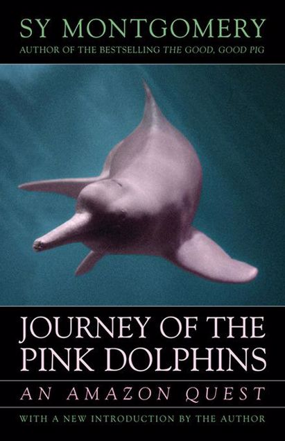 Picture of Journey of the Pink Dolphins: An Amazon Quest