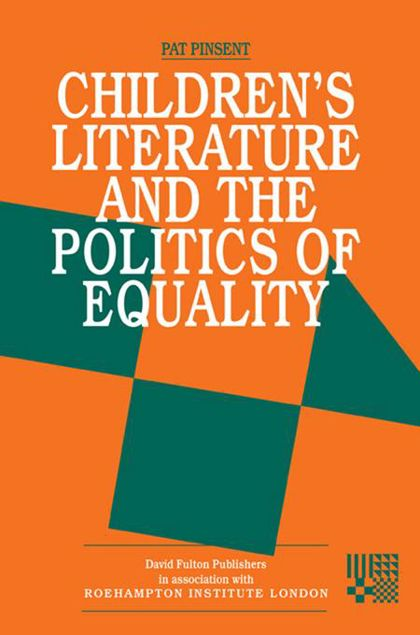 Picture of Childrens Literature and the Politics of Equality