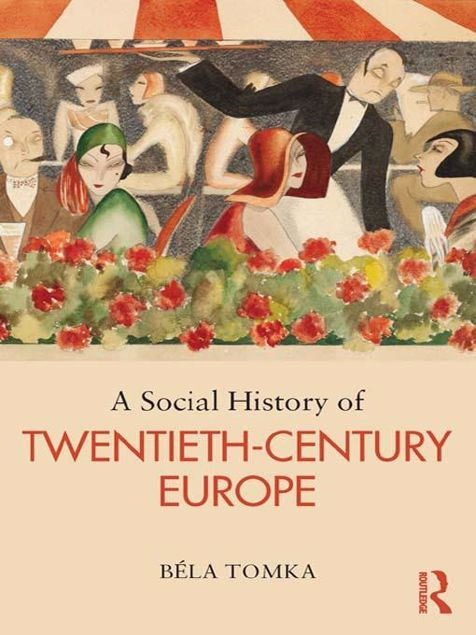 Picture of A Social History of Twentieth-Century Europe