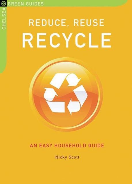 Picture of Reduce, Reuse, Recycle: An Easy Household Guide