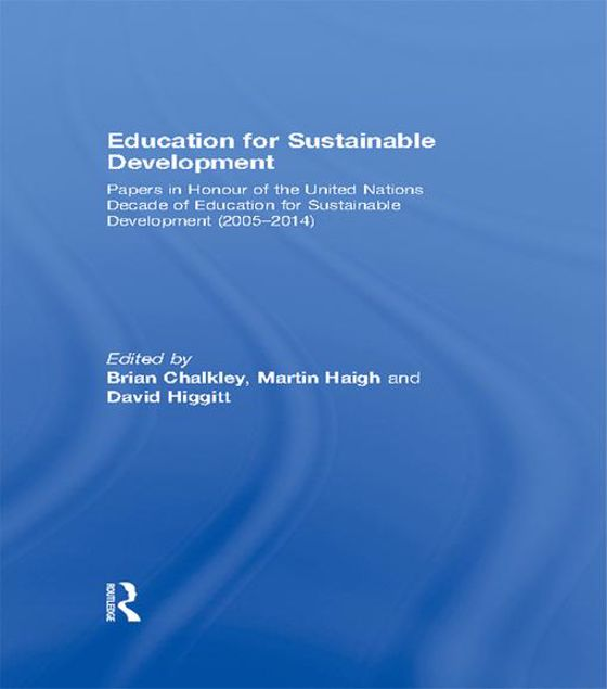 Picture of Education for Sustainable Developme: Papers in Honour of the United Nations Decade of Education for Sustainable Development (2005-2014)
