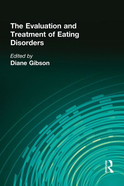 Picture of The Evaluation and Treatment of Eating Disorders