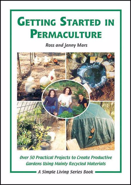 Picture of Getting Started in Permaculture: 50 Practical Projects to Build and Design Productive Gardens, 2nd Edition