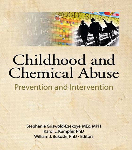 Picture of Childhood and Chemical Abuse: Prevention and Intervention
