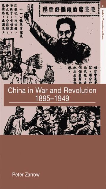 Picture of China in War and Revolution, 1895-1949