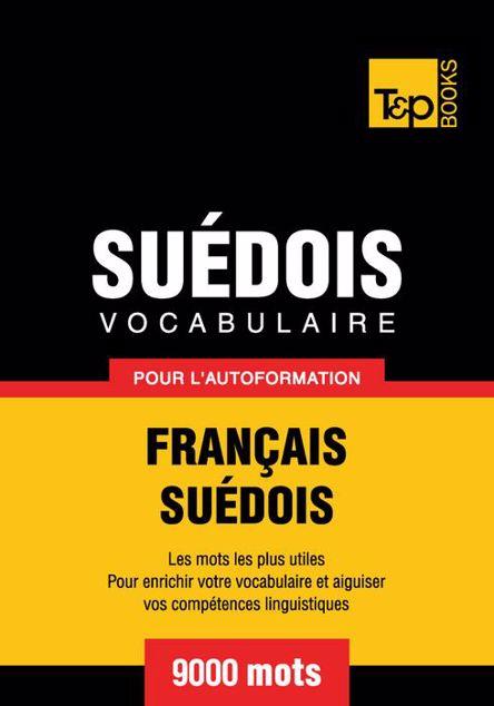 Picture of Vocabulaire Francais-Suedois Pour L'Autoformation - 9000 Mots