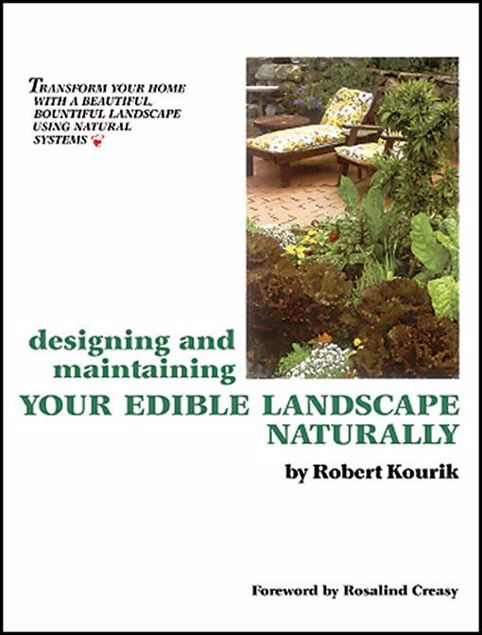 Picture of Designing and Maintaining Your Edible Landscape Naturally